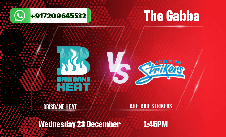 Brisbane Heat v Adelaide Strikers Betting Tips & Predictions