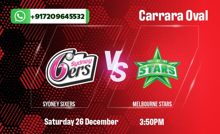 Sydney Sixers vs Melbourne Stars Betting Tips & Predictions
