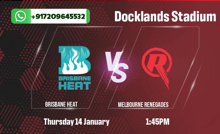 Brisbane Heat v Melbourne Renegades Betting Tips & Predictions