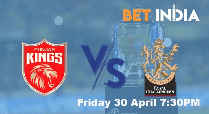 Punjab Kings vs Royal Challengers Bangalore Predictions April 30th 2021