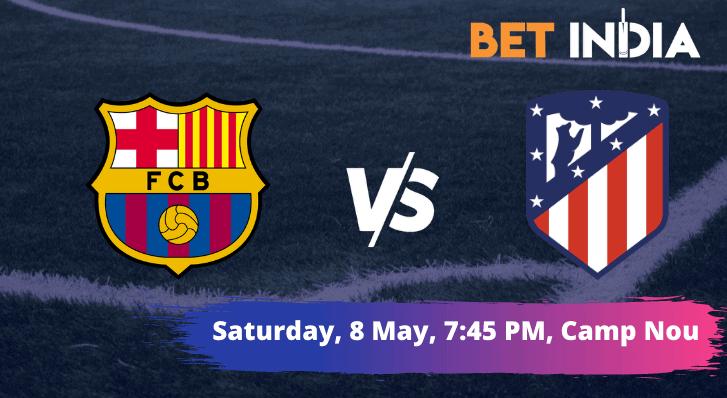 Barcelona v Atletico Madrid La Liga Betting Tips & Predictions