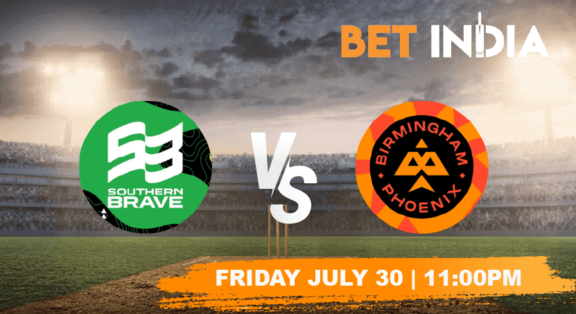 Southern Brave vs Birmingham Phoenix Betting Tips & Predictions